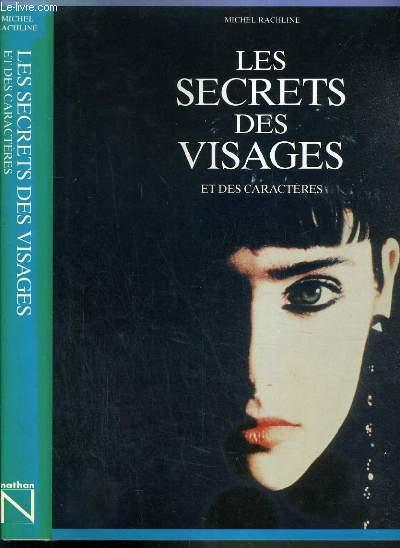 LES SECRETS DES VISAGES ET DES CARACTERES  / BEAUX LIVRES