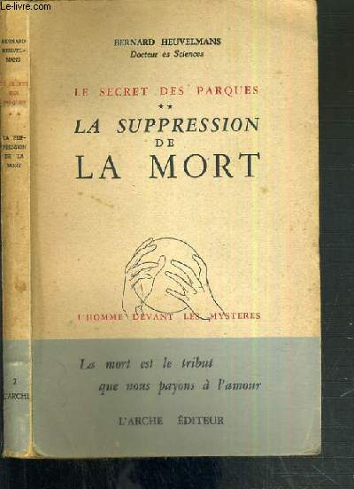 LE SECRET DES PARQUES - TOME 2. LA SUPPRESSION DE LA MORT / COLLECTION DEVANT LES MYSTERES.