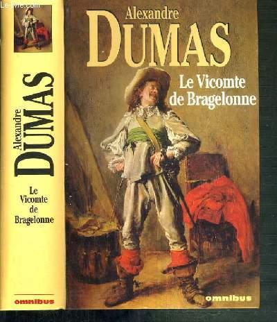 LE VICOMTE DE BRAGELONNE / DOSSIER HISTORIQUE ETABLI PAR CLAUDE AZIZA.