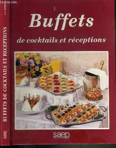 BUFFETS DE COKTAILS ET RECEPTIONS
