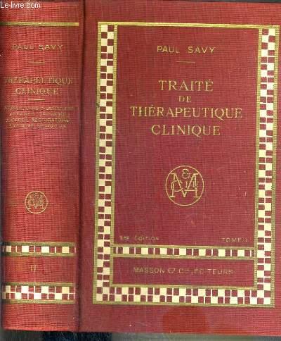 TRAITE DE THERAPEUTIQUE CLINIQUE - TOME II - 3ème EDITION
