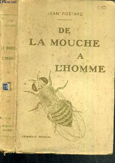 DE LA MOUCHE A L'HOMME