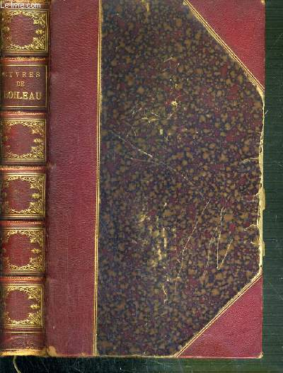 OEUVRES DE BOILEAU NOTES ET IMITATIONS DES AUTEURS ANCIENS / 2 photos disponibles dont la table des matieres.