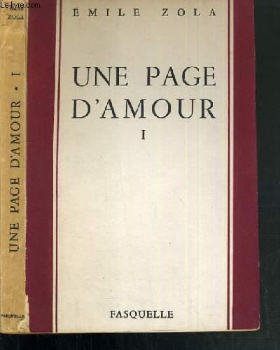 UNE PAGE D'AMOUR - TOME I / LES ROUGON-MACQUART