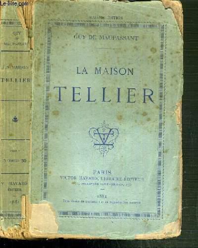 LA MAISON TELLIER - 7ème EDITION