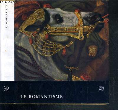 LE ROMANTISME / COLLECTION LE GOUT DE NOTRE TEMPS