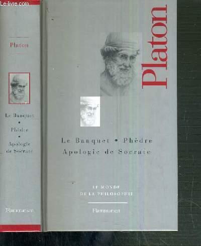 PLATON - LA BANQUET - PHEDRE - APOLOGIE DE SOCRATE / LE MONDE DE LA PHILOSOPHIE N° 1.