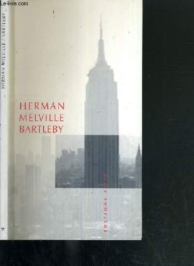 BARTLEBY, LE SCRIBE - UNE HISTOIRE DE WALL STREET