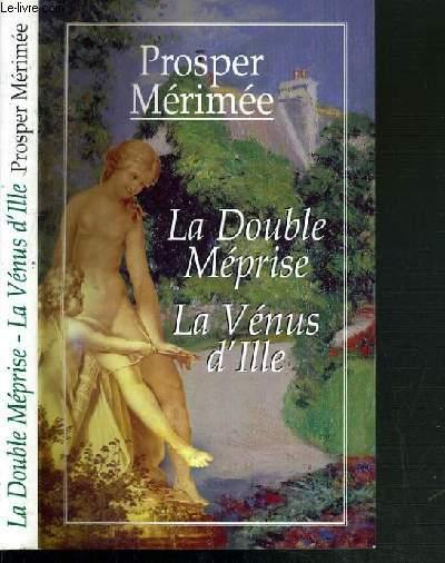 LE DOUBLE MEPRISSE - LA VENUSE D'ILLE