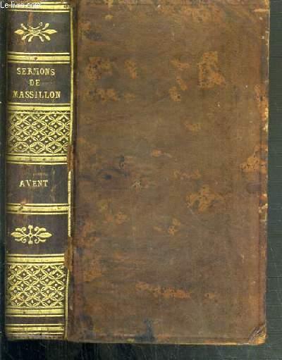 SERMONS DE M. MASSILLON - EVEQUE DE CLERMONT - AVENT