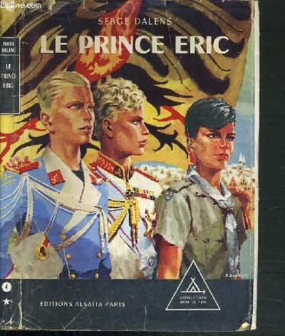 LE PRINCE ERIC - LE PRINCE ERIC II / COLLECTION SIGNE DE PISTE.