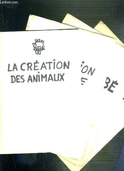 LA CREATION DES ANIMAUX + LA CREATION DE L'HOMME + ADAM BEBE + L'EDUCATION D'ADAM - (4 ALBUMS)