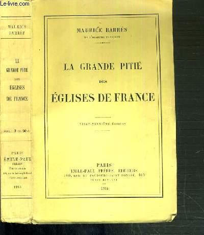 LA GRANDE PITIE DES EGLISES DE FRANCE - 29ème EDITION.