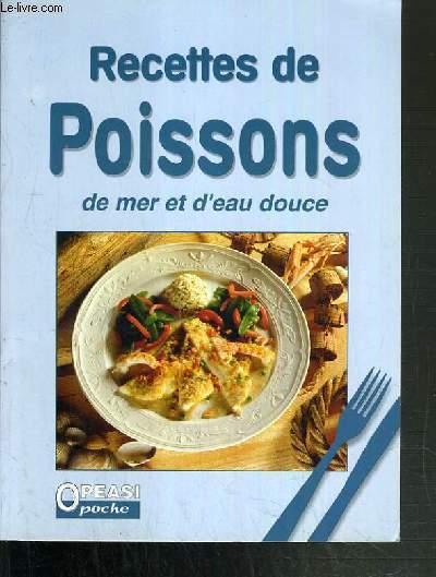 RECETTES DE POISSONS DE MER ET D'EAU DOUCE