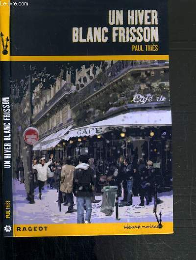 UN HIVER BLANC FRISSON / COLLECTION HEURE NOIRE