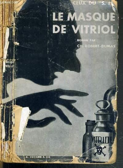 LE MASQUE DE VITRIOL - CEUX DU S. R..