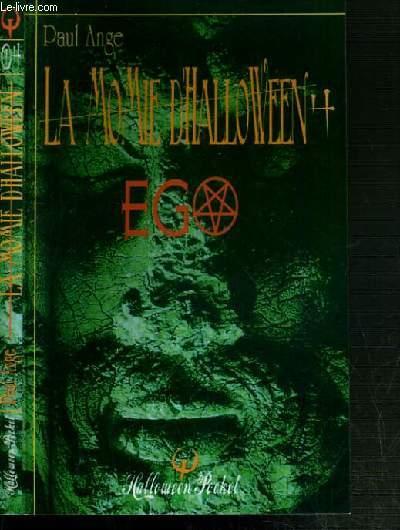LA MOMIE D'HALLOWEEN - TOME 4.EGO / COLLECTION FEUILLETON FANTASMAGORIQUE
