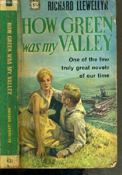 HOW GREEN WAS MY VALLEY - ONE OF THE FEW TRULY GREAT NOVELS OF OUR TIME / TEXTE EN ANGLAIS.