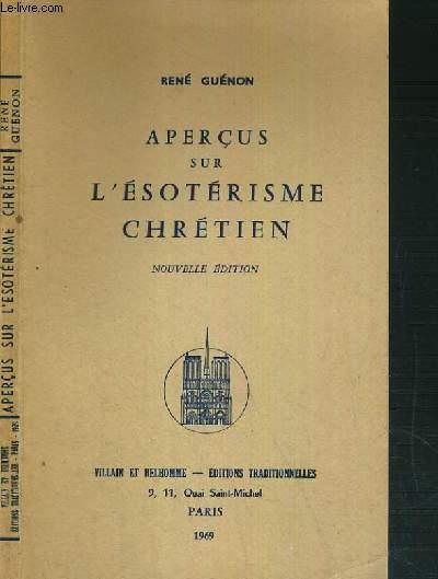 APERCUS SUR L'ESOTERISME CHRETIEN