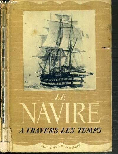 LE NAVIRE A TRAVERS LES TEMPS