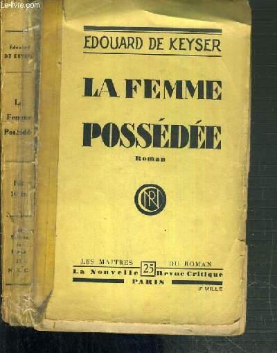 LA FEMME POSSEDEE