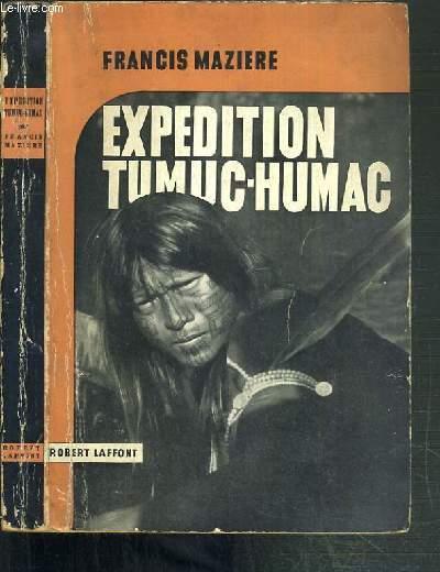 EXPEDITION TUMUC-HUMAC