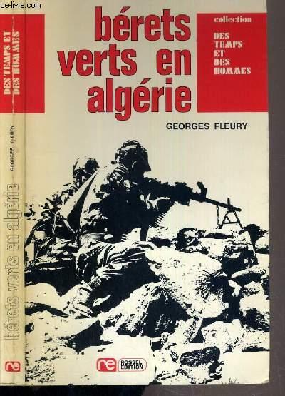 BERETS VERT EN ALGERIE / COLLECTION DES TEMPS ET DES HOMMES