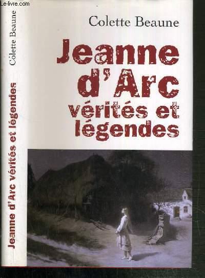 JEANNE D'ARC VERITES ET LEGENDES
