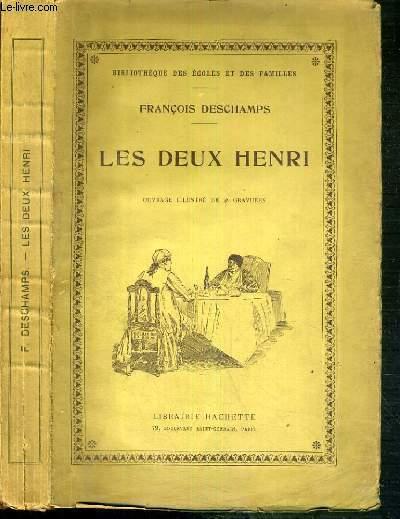 LES DEUX HENRI / BIBLIOTHEQUE DES ECOLES ET DES FAMILLES - 2ème EDITION.