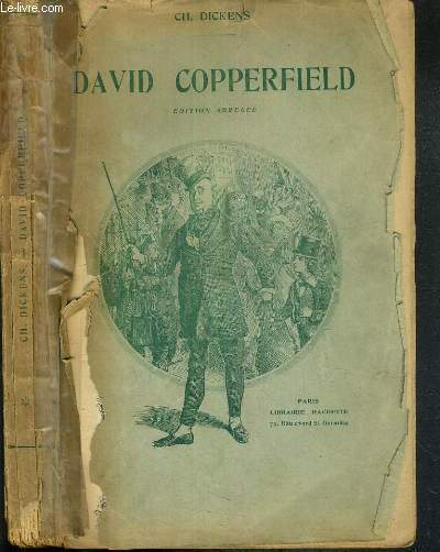 DAVID COPPERFIELD - EDITION ABREGEE.