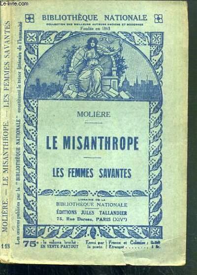 LE MISANTHROPE - LES FEMMES SAVANTES / BILIOTHEQUE NATIONALE.