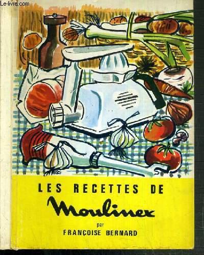 LES RECETTES DE MOULINEX