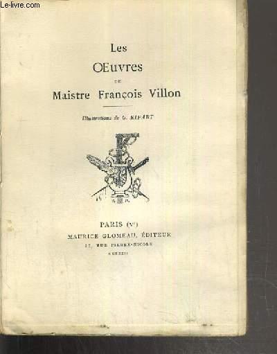 LES OEUVRES DE MAISTRE FRANCOIS VILLON - 4 photos disponibles.