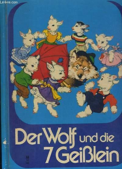 DER WOLF UND DIE 7 GEIBLEIN / TEXTE EN ALLEMAND