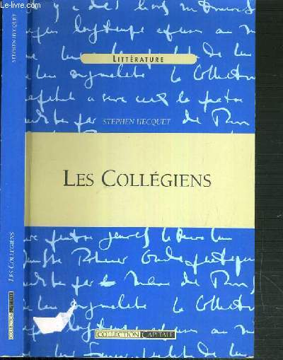 LES COLLEGIENS / COLLECTION CAPITALE.