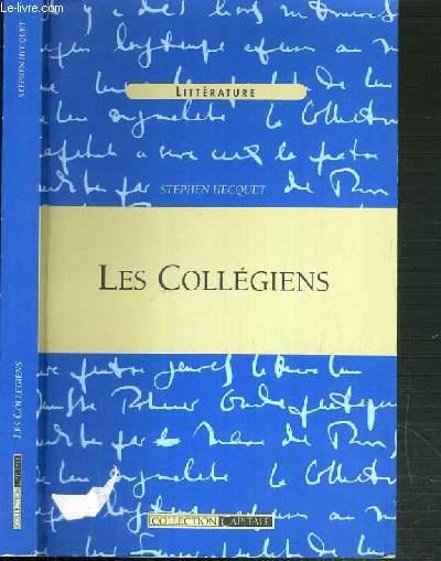 LES COLLEGIENS / COLLECTION CAPITALE.