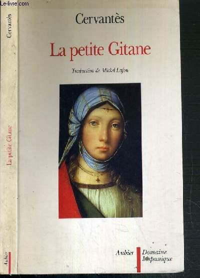 LA PETITE GITANE / COLLECTION DOMAINE HISPANIQUE