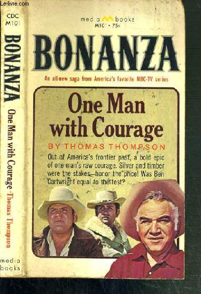 BONANZA - ONE MAN WITH COURAGE / TEXTE EN ANGLAIS.