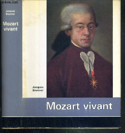 MOZART VIVANT / COLLECTION VIES ET VISAGES