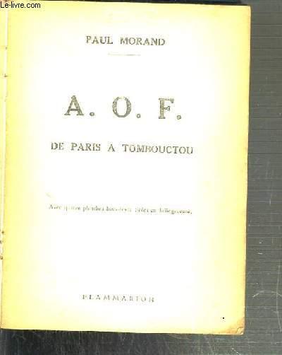 A. O. F. DE PARIS A TOMBOUCTOU