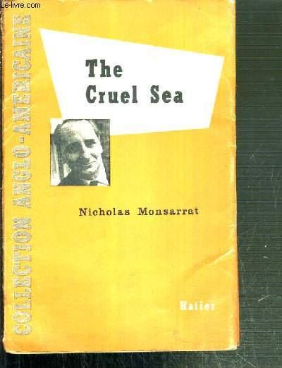 THE CRUEL SEA / COLLECTION ANGLO-AMERICAINE - TEXTE EN ANGLAIS.