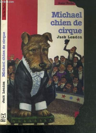 MICHAEL CHIEN DE CIRQUE / COLLECTION JUNIOR POCHE.