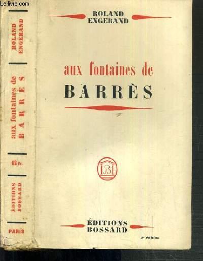 AUX FONTAINES DE BARRES