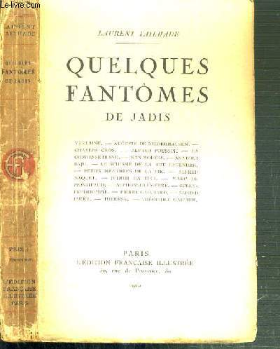 QUELQUES FANTOMES DE JADIS - VERLAINE - AUGUSTE DE NIEDERHAUSEN - CHARLES CROS - ALFRED POUSSIN - LA COMTESSE DIANE ....