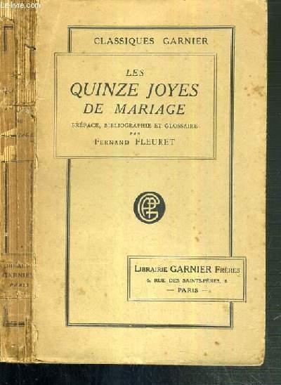 LES QUINZE JOYES DE MARIAGE / CLASSIQUES GARNIER