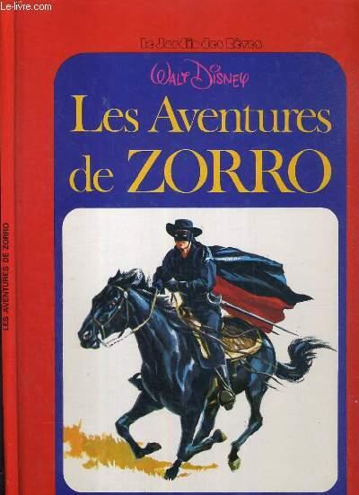 LES AVENTURES DE ZORRO / LE JARDIN DES REVES