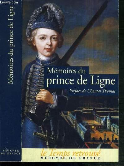 MEMOIRES DU PRINCE DE LIGNE / COLLECTION LE TEMPS RETROUVE
