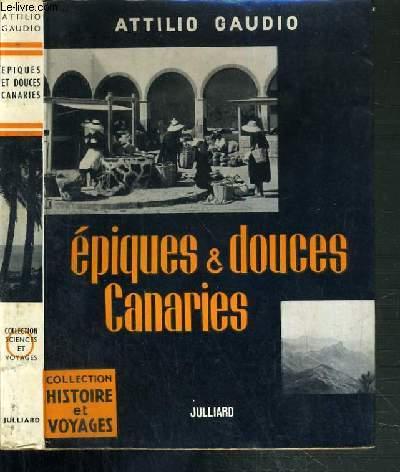 EPIQUES & DOUCES CANARIES / COLLECTION HISTOIRE ET VOYAGES