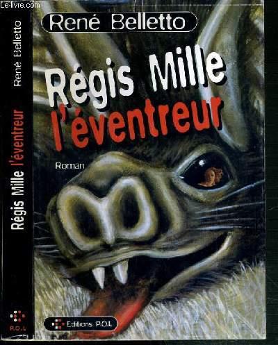 REGIS MILLE L'EVENTREUR