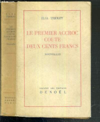 LE PREMIER ACCROC COUTE DEUX CENTS FRANCS